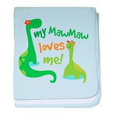 My MawMaw Loves Me Dinosaur baby blanket