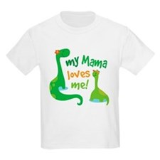 My Mama Loves Me Dinosaur T-Shirt