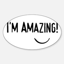 i'm amazing Oval Decal