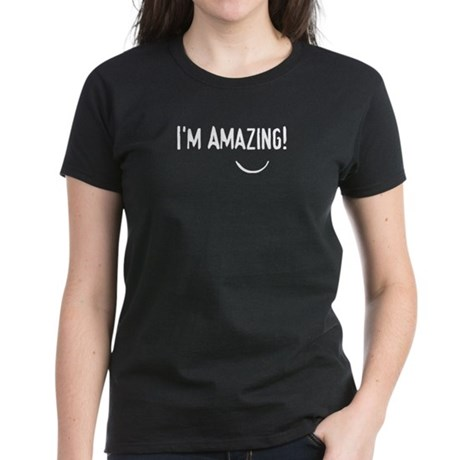 i'm amazing Women's Dark T-Shirt