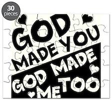 God Made You, God made me Too Puzzle