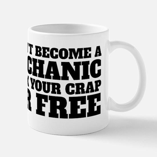 Fix Crap for Free Mechanic Mugs