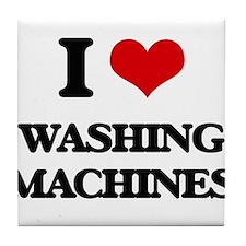 I love Washing Machines Tile Coaster