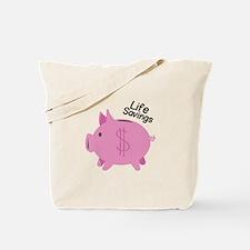 Life Savings Tote Bag