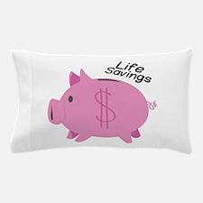 Life Savings Pillow Case