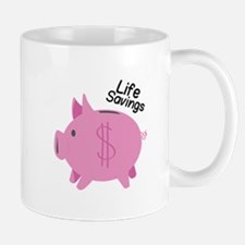 Life Savings Mugs