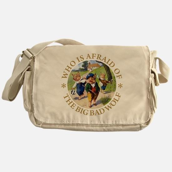 Who Is Afraid Of The Big Bad Wolf Messenger Bag