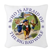 Who Is Afraid Of The Big Bad W Woven Throw Pillow