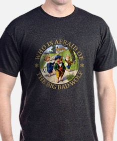 Who Is Afraid Of The Big Bad Wolf T-Shirt