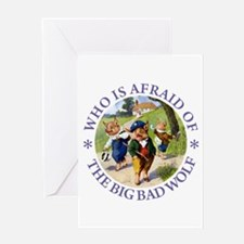Who Is Afraid Of The Big Bad Wolf Greeting Card