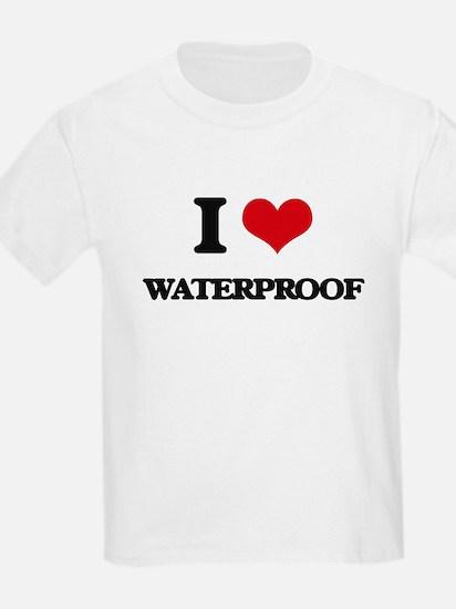 I love Waterproof T-Shirt