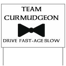 Team Curmudgeon Yard Sign
