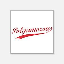 Team Polyamory Polyamorous and Proud Sticker