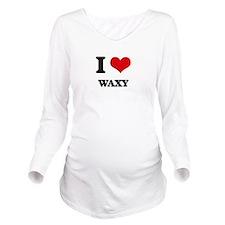 I love Waxy Long Sleeve Maternity T-Shirt
