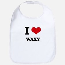 I love Waxy Bib