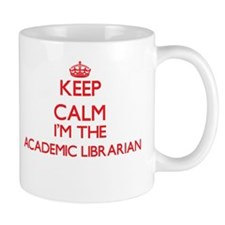 Keep calm I'm the Academic Librarian Mugs