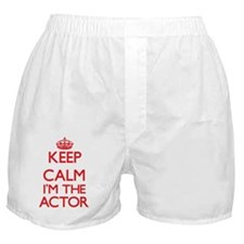 Keep calm I'm the Actor Boxer Shorts