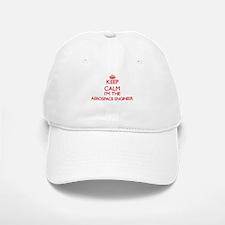 Keep calm I'm the Aerospace Engineer Baseball Baseball Cap