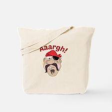 Aaargh! Tote Bag