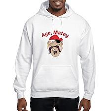 Aye,Matey Hoodie