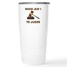 Funny Gavel Travel Mug