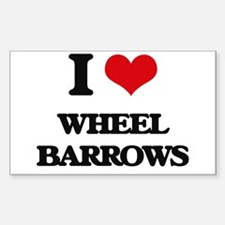 I love Wheel Barrows Decal