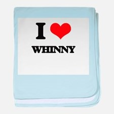 I love Whinny baby blanket