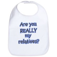 Are You Really My Relatives? Bib