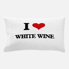 I love White Wine Pillow Case