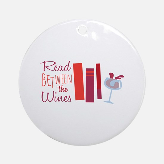Read Between The Wines Ornament (Round)