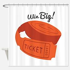 Win Big! Shower Curtain
