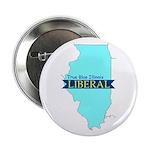 True Blue Illinois LIBERAL - Button
