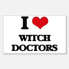 I love Witch Doctors Decal