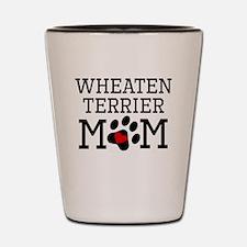 Wheaten Terrier Mom Shot Glass