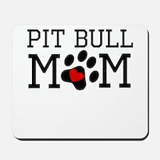 Pit Bull Mom Mousepad