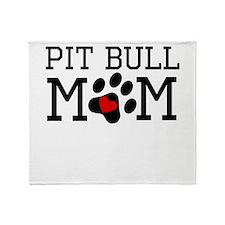 Pit Bull Mom Throw Blanket