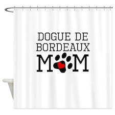 Dogue de Bordeaux Mom Shower Curtain