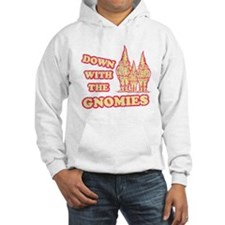 Down With the Gnomies Hoodie