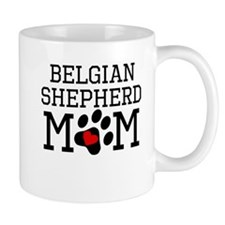 Belgian Shepherd Mom Mugs