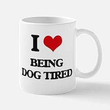being dog tired Mugs