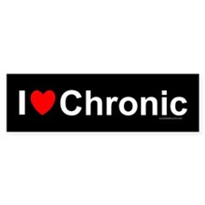 Chronic Bumper Sticker