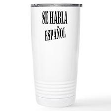 Aqui Se habla Espanol Travel Mug