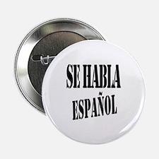 """Se habla español 2.25"""" Button"""