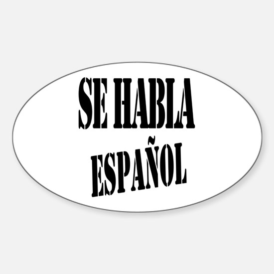 Se habla español Sticker (Oval)