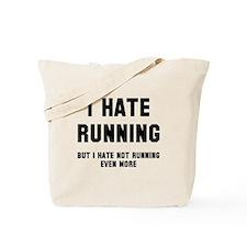 I hate running Tote Bag