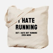 I hate running Tote Bag