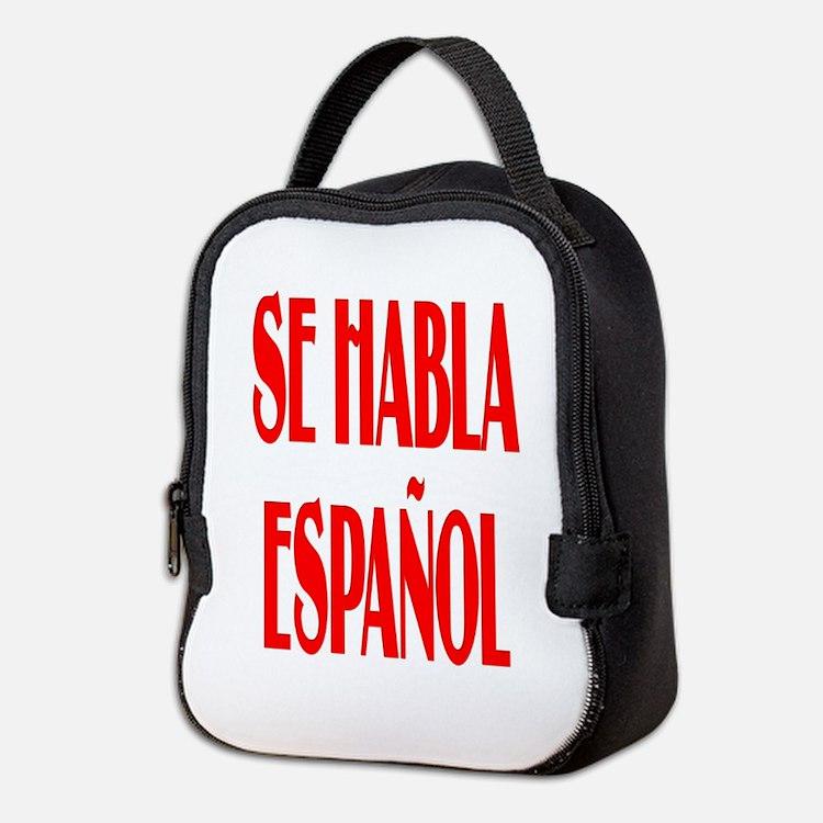Se habla espanol Neoprene Lunch Bag