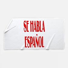 Se habla espanol Beach Towel