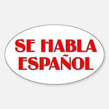 Se habla espanol Sticker (Oval)