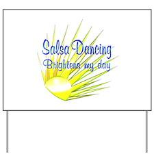 Salsa Brightens Yard Sign